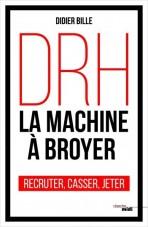couv_livre_DRH, la machine à broyer