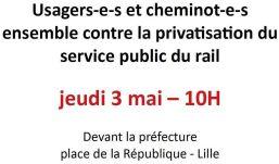 rassemblement contre la privatisation du Rail le 3 mai 2018 à Lille