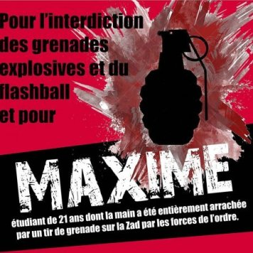 interdiction grenades explosives et flashballs + soutien à Maxime