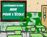 expérimentation agir pour l'école